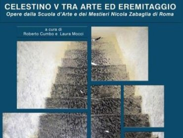 CELESTINO V TRA ARTE ED EREMITAGGIO